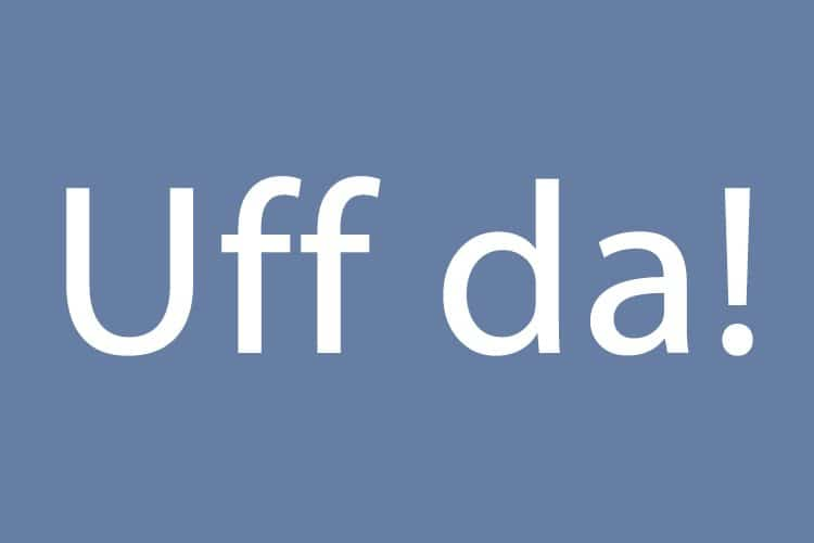 Quick fact | uff da! – what does the expression mean? | Norway